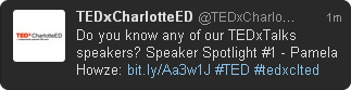 TEDxCharlotteEd - Twitter announcement of speakers via tweeting