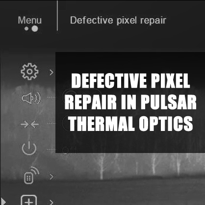 Using the Defective Pixel Repair Feature in Pulsar Thermal Optics