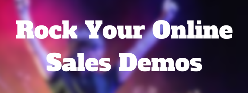 rock your online sales demos